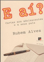 E aí - Rubem Alves