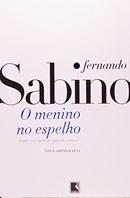 O menino no espelho - Sabino